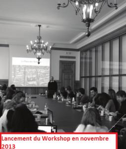 Lancement du workshop - nov 2013